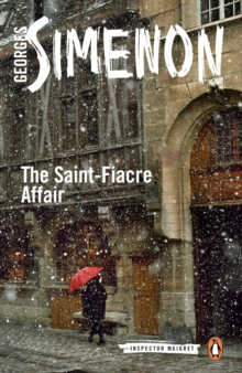The Saint-Fiacre Affair : Inspector Maigret #13, Paperback / softback Book