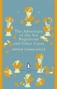 The Adventure of the Six Napoleons and Other Cases, Paperback Book