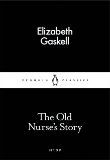 The Old Nurse's Story, Paperback / softback Book