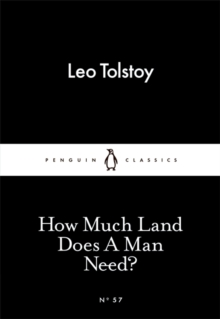 How Much Land Does A Man Need?, Paperback Book