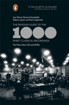 The Penguin Guide to the 1000 Finest Classical Recordings : The Must-Have CDs and DVDs, Paperback Book