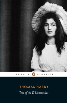 Tess of the D'Urbervilles, Paperback / softback Book