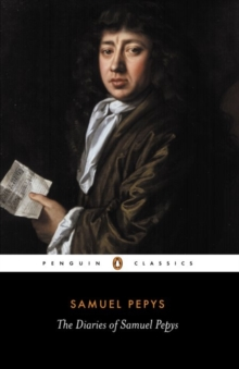 The Diary of Samuel Pepys: A Selection, Paperback Book