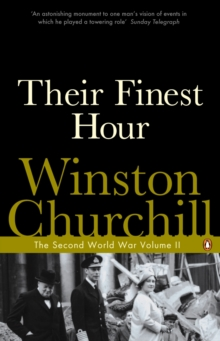 Their Finest Hour : The Second World War, Paperback Book
