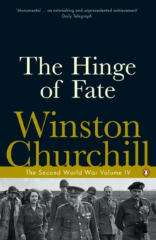 The Hinge of Fate : The Second World War, Paperback / softback Book