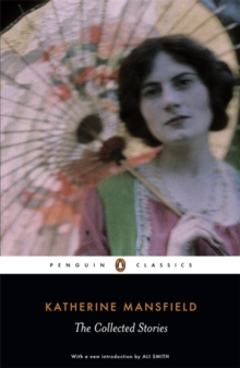The Collected Stories of Katherine Mansfield, Paperback Book
