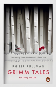 Grimm Tales : For Young and Old, Paperback Book