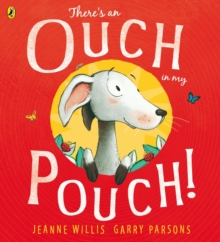 There's an Ouch in My Pouch!, Paperback Book