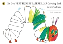 My Own Very Hungry Caterpillar Colouring Book, Paperback Book