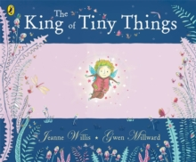 The King of Tiny Things, Paperback / softback Book