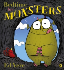 Bedtime for Monsters, Paperback / softback Book
