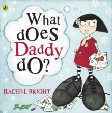 What Does Daddy Do?, Paperback Book