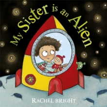 My Sister is an Alien!, Paperback / softback Book