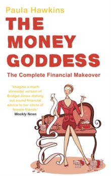 The Money Goddess : The Complete Financial Makeover, EPUB eBook