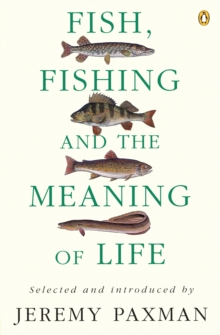 Fish, Fishing and the Meaning of Life, EPUB eBook
