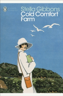 Cold Comfort Farm : Penguin Classics, EPUB eBook