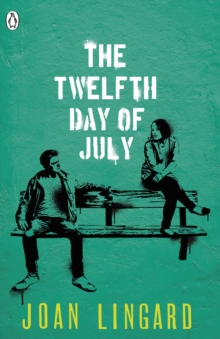 The Twelfth Day of July : A Kevin and Sadie Story, EPUB eBook