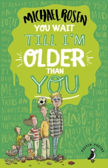 You Wait Till I'm Older Than You!, EPUB eBook