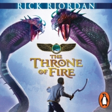 The Throne of Fire (The Kane Chronicles Book 2) : The Throne of Fire, eAudiobook MP3 eaudioBook