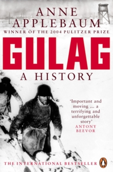Gulag : A History of the Soviet Camps, EPUB eBook