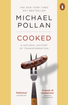 Cooked : A Natural History of Transformation, Paperback Book