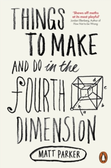 Things to Make and Do in the Fourth Dimension, Paperback / softback Book