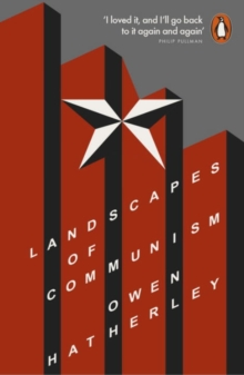Landscapes of Communism : A History Through Buildings, Paperback Book