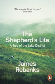 The Shepherd's Life : A Tale of the Lake District, Paperback / softback Book