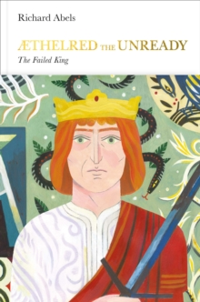 Aethelred the Unready (Penguin Monarchs) : The Failed King, Hardback Book