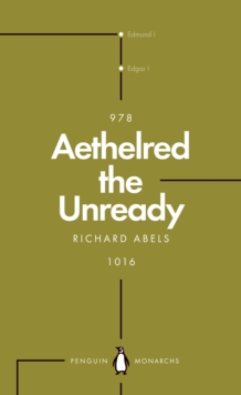 Aethelred the Unready (Penguin Monarchs) : The Failed King, EPUB eBook