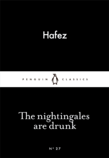 The Nightingales are Drunk, Paperback / softback Book