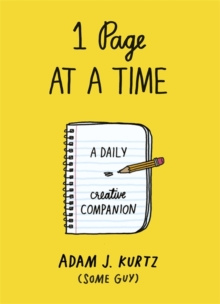 1 Page at a Time : A Daily Creative Companion, Paperback / softback Book