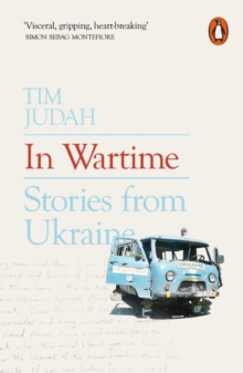 In Wartime : Stories from Ukraine, Paperback Book