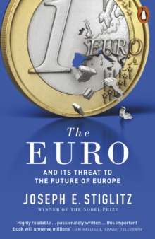 The Euro : And its Threat to the Future of Europe, Paperback Book