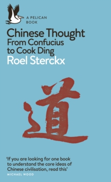Chinese Thought : From Confucius to Cook Ding, EPUB eBook