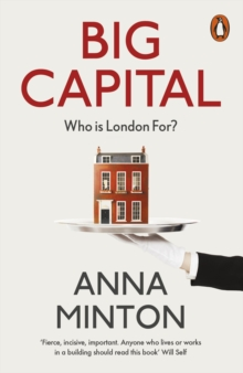 Big Capital : Who Is London For?, Paperback / softback Book