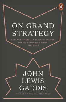 On Grand Strategy, Paperback / softback Book