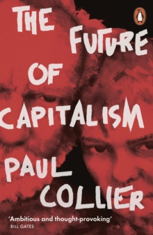 The Future of Capitalism : Facing the New Anxieties, Paperback / softback Book