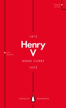 Henry V (Penguin Monarchs) : From Playboy Prince to Warrior King, Paperback / softback Book