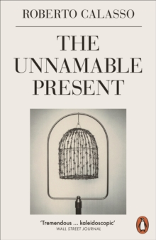 The Unnamable Present, Paperback / softback Book