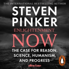 Enlightenment Now : The Case for Reason, Science, Humanism, and Progress, eAudiobook MP3 eaudioBook