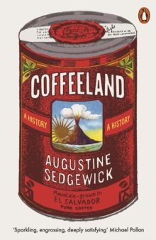 Coffeeland : A History, Paperback / softback Book