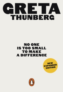 No One Is Too Small to Make a Difference : Illustrated Edition, Paperback / softback Book