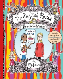 The English Roses: Ready, Set, Vote!, Hardback Book