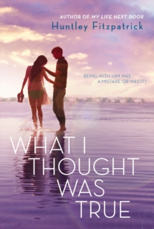 What I Thought Was True, Paperback Book