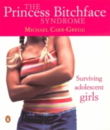 The Princess Bitchface Syndrome, Paperback Book