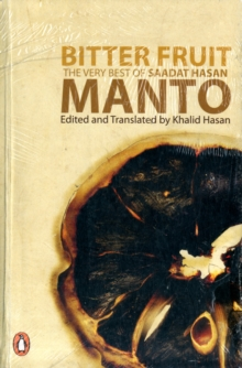 Bitter Fruit : The Very Best of Saadat Hasan Manto, Paperback Book