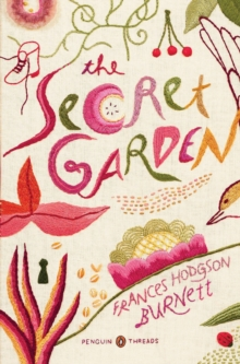 The Secret Garden (Penguin Classics Deluxe Edition), Paperback Book