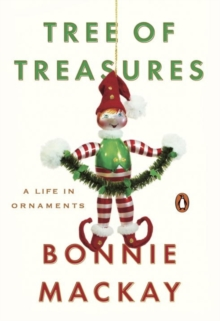 Tree Of Treasures : A Life in Ornaments, Hardback Book