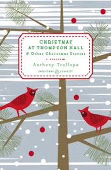 Christmas At Thompson Hall : & Other Christmas Stories, Hardback Book